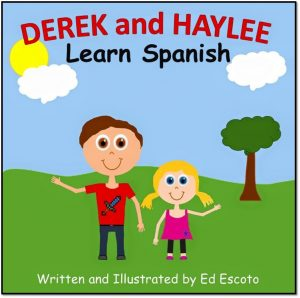 Derek and Haylee Learn Spanish